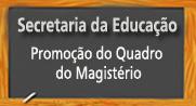 Promoção do quadro do magistério